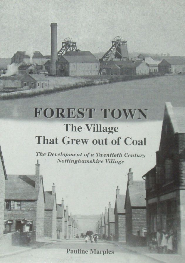 Forest Town - The Village that Grew out of Coal, by Pauline Marples